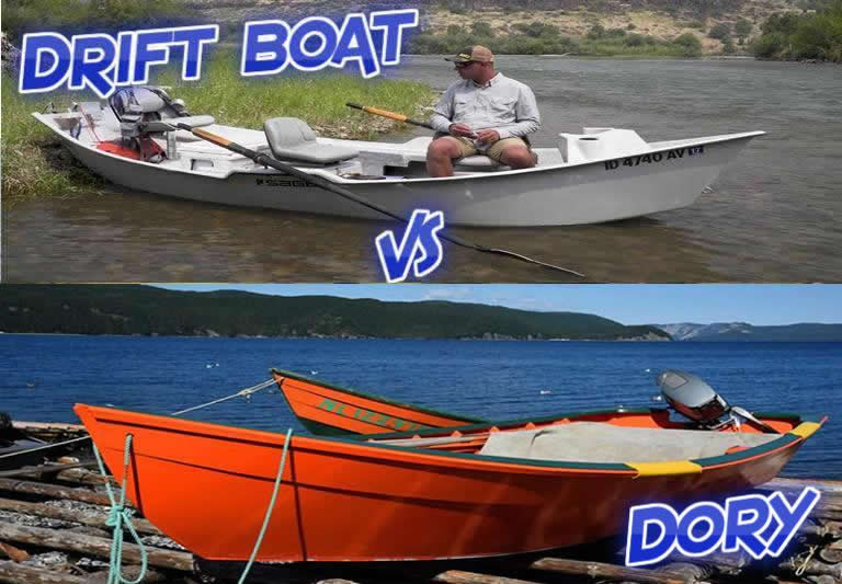 Drift boat vs Dory